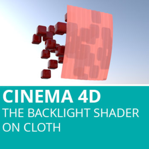 Cinema 4D: The Backlight Shader On Cloth