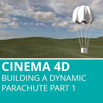 Cinema 4D: Building A Dynamic Parachute Part 1