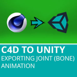 C4D to Unity3D 3: Export Joint (Bone) Animation