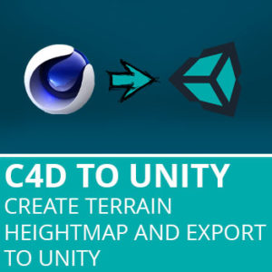 C4D to Unity3D 5: Create Terrain Heightmap And Export To Unity