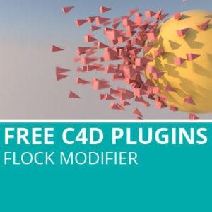 C4D Plugins: Flock Modifier