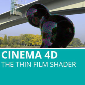 New In Cinema 4D R18: The Thin Film Shader