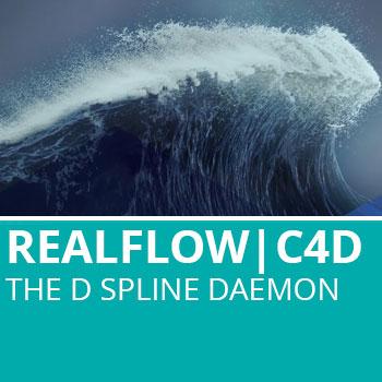 Realflow For C4D: The DSpline Daemon