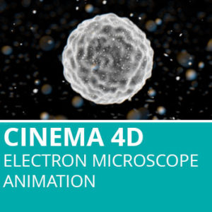 Cinema 4D: Electron Microscope Animation