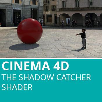 Cinema 4D: The Shadow Catcher Shader
