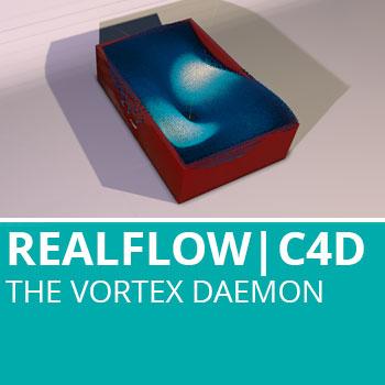 Realflow For C4D: The Vortex Daemon