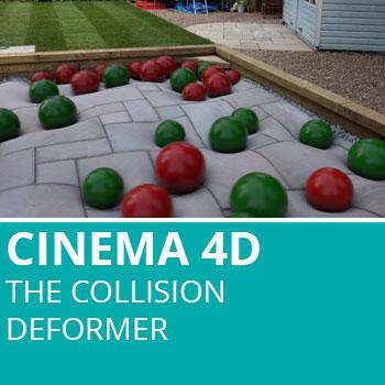 Cinema 4D: The Collision Deformer