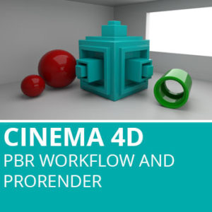 Cinema 4D: PBR Workflow And ProRender