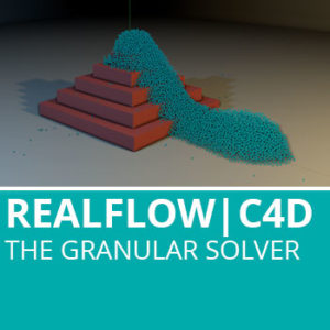 Realflow For C4D: The Granular Solver