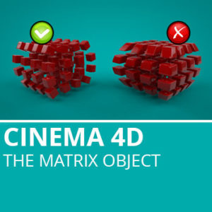 Cinema 4D: The Matrix Object