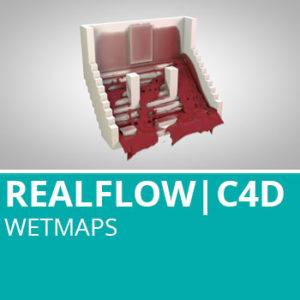 Realflow For C4D: Wetmaps