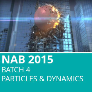 NAB 2015 Batch 4: Particles & Dynamics