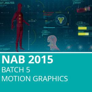 NAB 2015 Batch 5: Motion Graphics