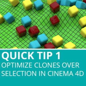 Quick Tip 1: Optimize Clones Over Selection