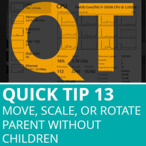 Quick Tip 13: Move, Scale, Or Rotate Parent Without Children