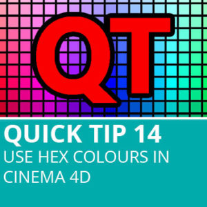 Quick Tip 14: Use Hex Colours In Cinema 4D