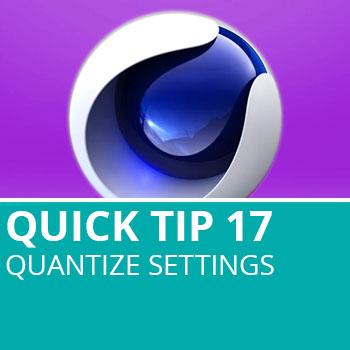 Quick Tip 17: Quantize Settings In C4D