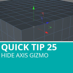 Quick Tip 25: Hide Axis Gizmo