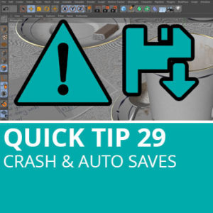 Quick Tip 29: Crash & Auto Saves