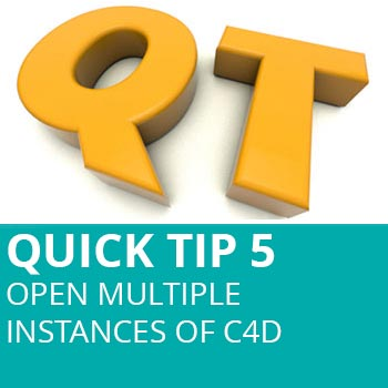 Quick Tip 5: Open Multiple Instances Of Cinema 4D
