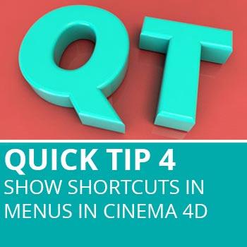 Quick Tip 4: Show Shortcuts In Menus In Cinema 4D