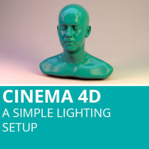 Cinema 4D: A Simple Lighting Setup