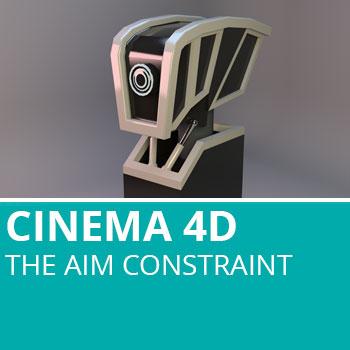 Cinema 4D: The Aim Constraint