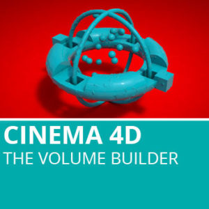 Cinema 4D: The Volume Builder