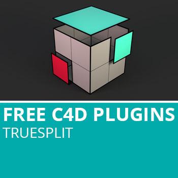 Free C4D Plugins: TrueSplit