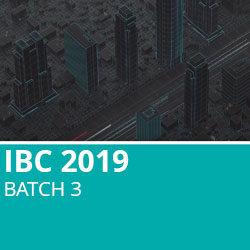 IBC 2019 Batch 3