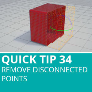 Quick Tip 34: Remove Disconnected Points