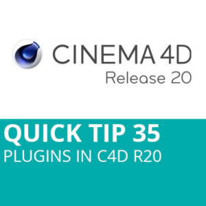 Quick Tip 35: Plugins In C4D R20