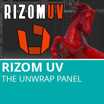 Rizom UV: The Unwrap Panel