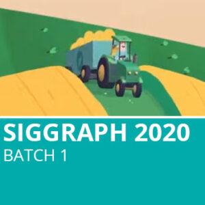 Siggraph 2020 Batch 1