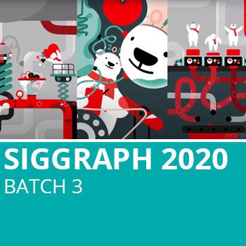 Siggraph 2020 Batch 3